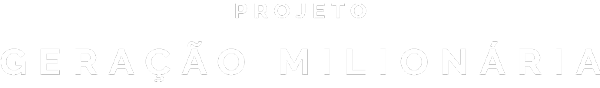 Projeto Geração Milionária