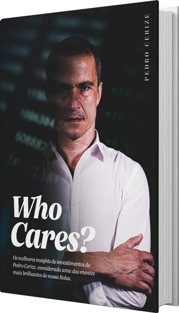 Foto da capa do livro Who Cares?, de Pedro Cerize